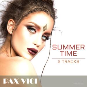 Summer Time - 2 tracks album - Pax Vici