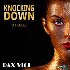 Knocking Down, a song by Pax Vici