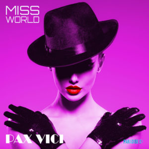 Miss World, a song by Pax Vici